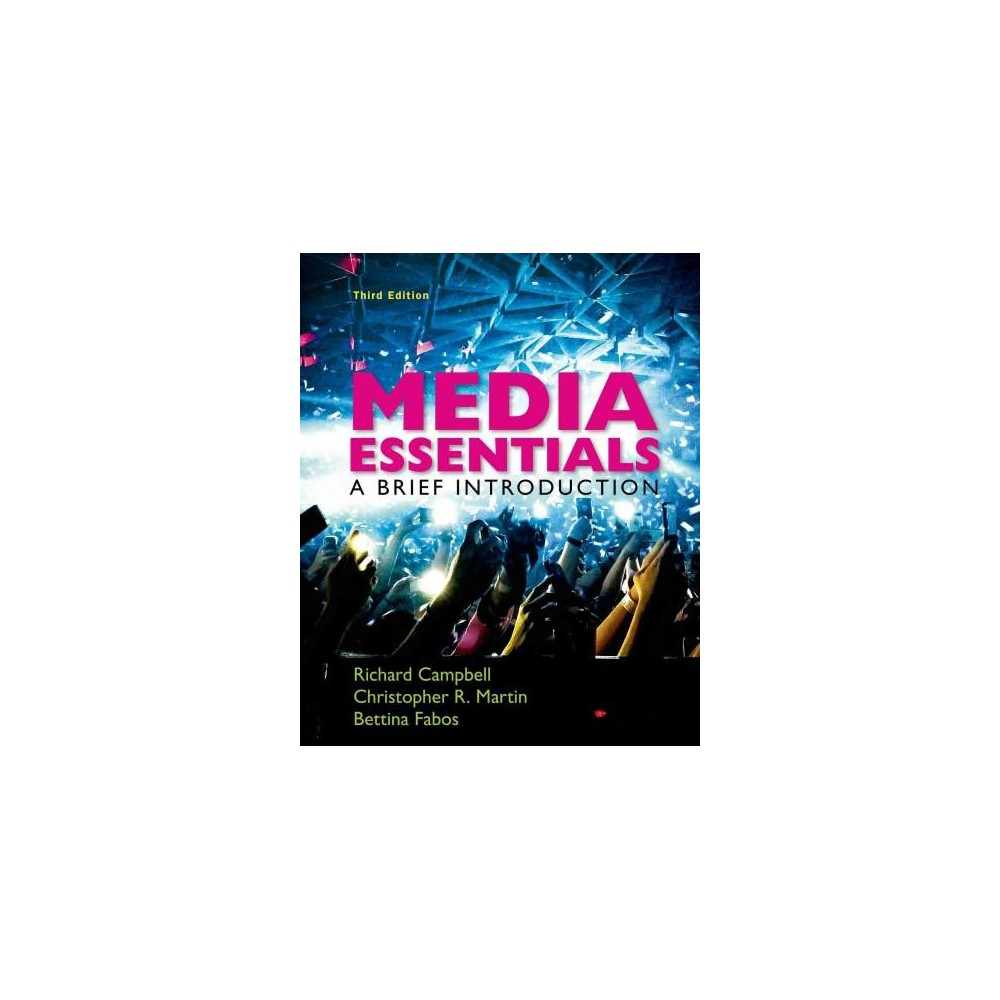 Media Essentials : A Brief Introduction (Paperback) (Richard Campbell)