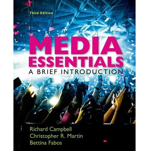 Media Essentials : A Brief Introduction (Paperback) (Richard Campbell) - image 1 of 1