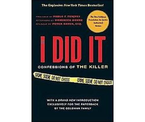 If I Did It : Confessions of the Killer (Paperback) (Goldman Family) - image 1 of 1