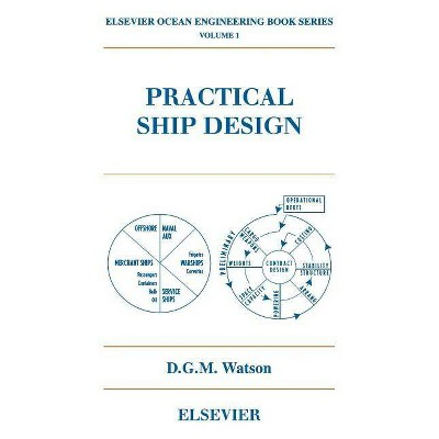 Practical Ship Design, 1 - (Elsevier Ocean Engineering) by  D G M Watson (Paperback)