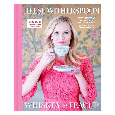 Whiskey in a Teacup Target Exclusive Edition by Reese Witherspoon (Hardcover) - image 1 of 1