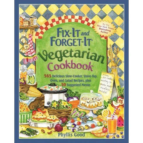 Fix-It and Forget-It Vegetarian Cookbook - (Fix-It and Enjoy-It!) by  Phyllis Good (Paperback) - image 1 of 1