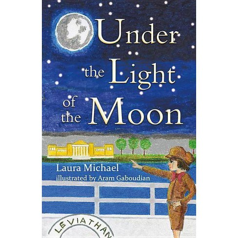 Under the Light of the Moon - by  Laura Michael (Paperback) - image 1 of 1
