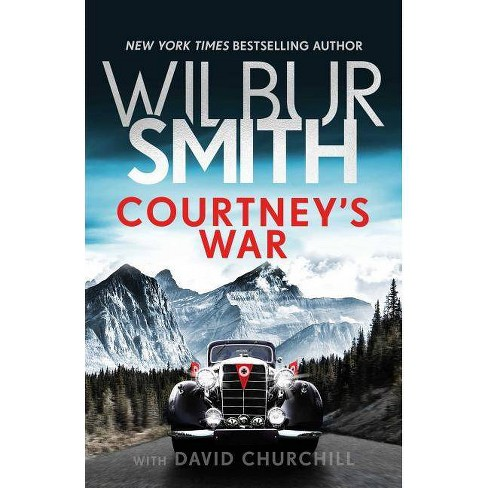 Courtney's War - (Courtney Series: The Assegai Trilogy) by  Wilbur Smith (Paperback) - image 1 of 1