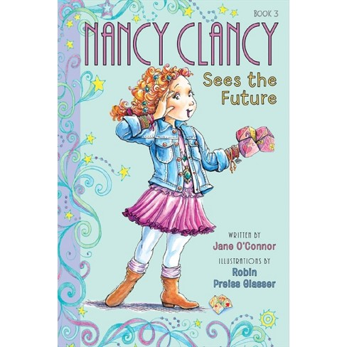 Nancy Clancy Sees the Future ( Fancy Nancy Chapter Books) (Hardcover) by Jane O'Connor - image 1 of 1