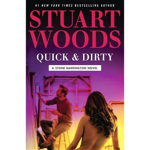 Quick & Dirty - (Stone Barrington Novel)by  Stuart Woods (Hardcover) - image 1 of 1
