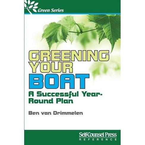 Greening Your Boat - (Self-Counsel Green) by  Ben Van Drimmelen (Paperback) - image 1 of 1