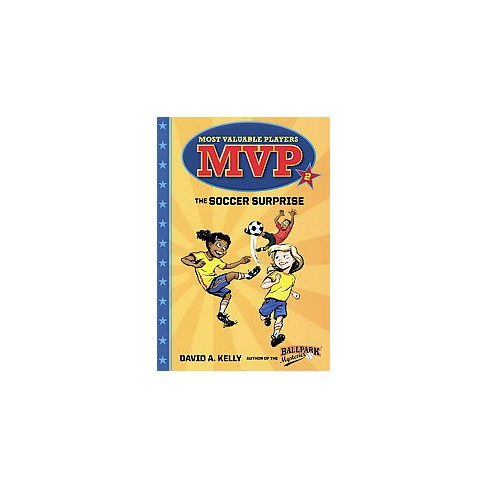 MVP #2: The Soccer Surprise - (Stepping Stone Books) by  David A Kelly (Paperback) - image 1 of 1