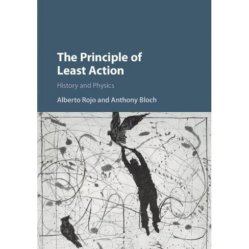 The Principle of Least Action - by  Alberto Rojo & Anthony Bloch (Hardcover) - image 1 of 1