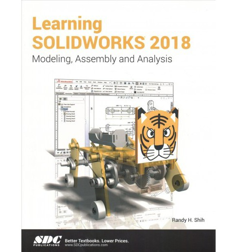 Learning Solidworks 2018 -  by Randy Shih (Paperback) - image 1 of 1