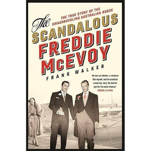 The Scandalous Freddie McEvoy - by  Frank Walker (Paperback) - image 1 of 1