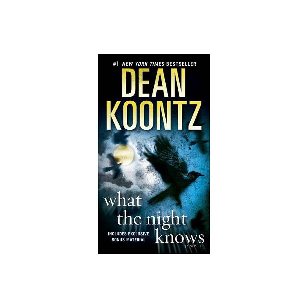 What The Night Knows By Dean Koontz Paperback