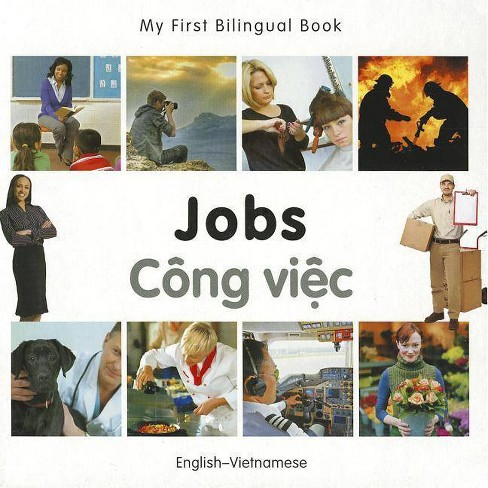 My First Bilingual Book-Jobs (English-Vietnamese) - (Board_book) - image 1 of 1