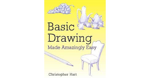 Basic Drawing Made Amazingly Easy (Paperback) - image 1 of 1