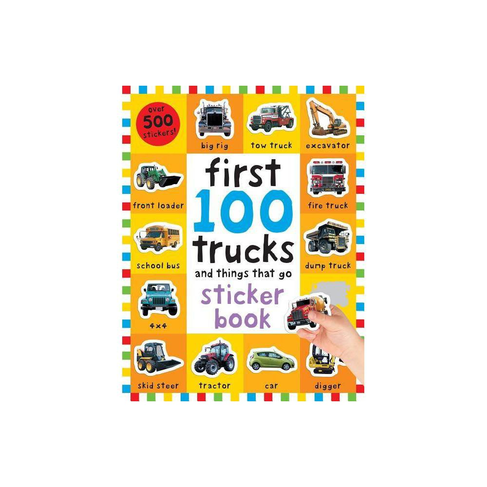 First 100 Trucks and Things That Go: Sticker Book Now $3.99 (Was $10)