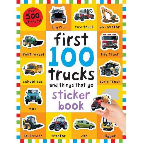 First 100 Stickers: Trucks and Things That Go - by  Roger Priddy (Mixed media product) - image 1 of 1