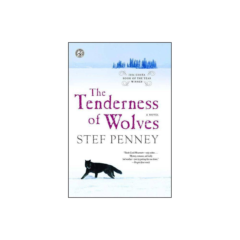 The Tenderness Of Wolves By Stef Penney Paperback