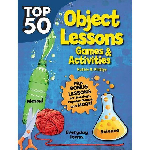 Top 50 Bible Object Lessons - by  Kathie R Phillips (Paperback) - image 1 of 1