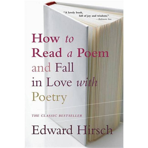 How to Read a Poem - (Harvest Book) by  Edward Hirsch (Paperback) - image 1 of 1