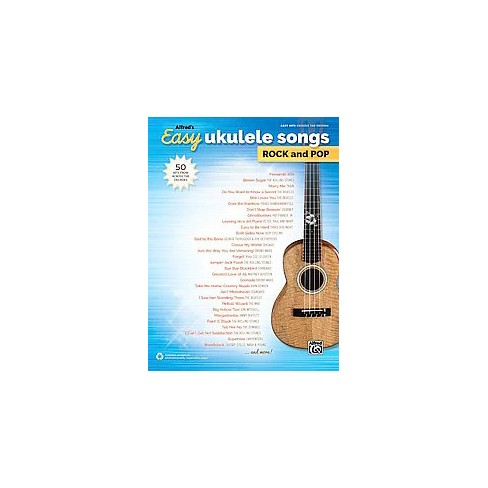 Alfreds Easy Ukulele Songs Rock And Pop 50 Hits From Across The