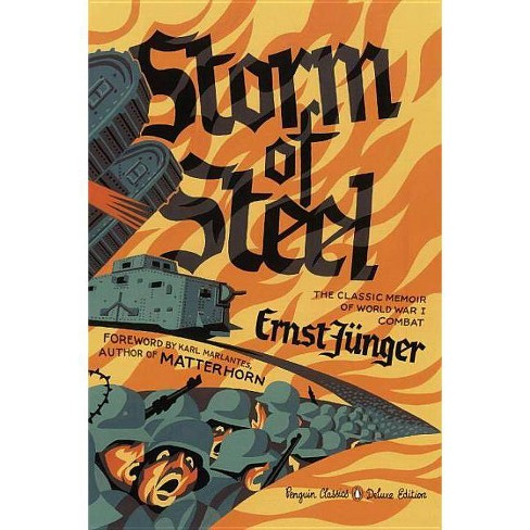 Storm of Steel - (Penguin Classics Deluxe Edition) by  Ernst Junger (Paperback) - image 1 of 1