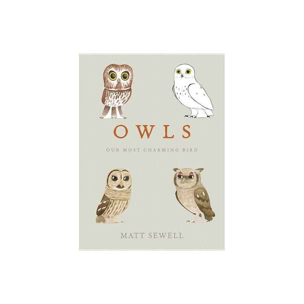 Owls By Matt Sewell Hardcover