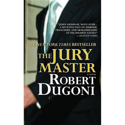The Jury Master - by  Robert Dugoni (Paperback) - image 1 of 1
