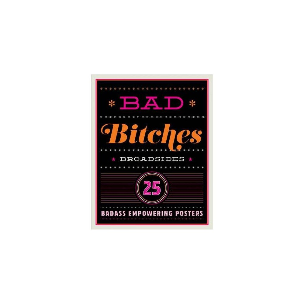 Bad Bitches Broadsides - (Dare You Stamp Company) (Paperback)
