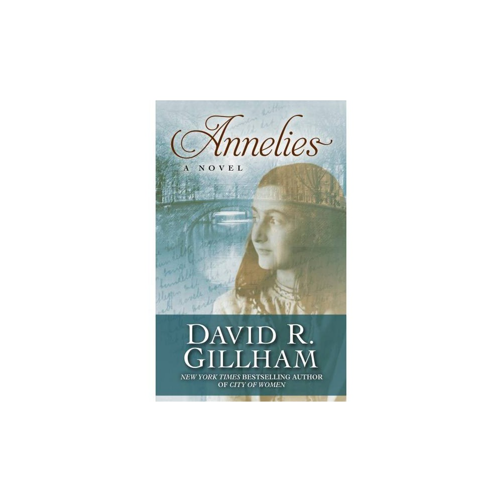 Annelies - Lrg (Thorndike Press Large Print Core Series) by David R. Gillham (Hardcover)