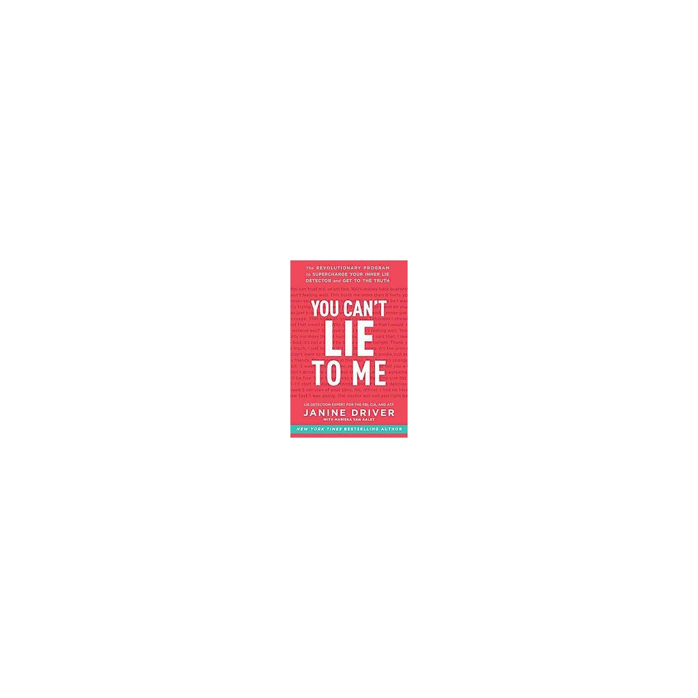 You Can't Lie to Me (Reprint) (Paperback)