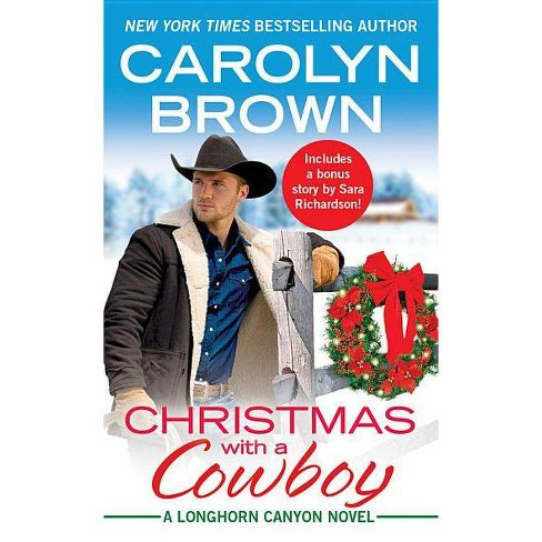 Christmas with a Cowboy - (Longhorn Canyon) by  Carolyn Brown (Paperback) - image 1 of 1