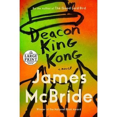 Deacon King Kong - Large Print by  James McBride (Paperback)