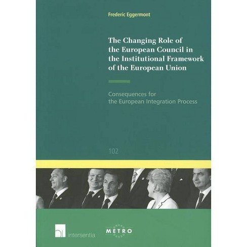 The Changing Role of the European Council in the Institutional Framework of the European Union - image 1 of 1