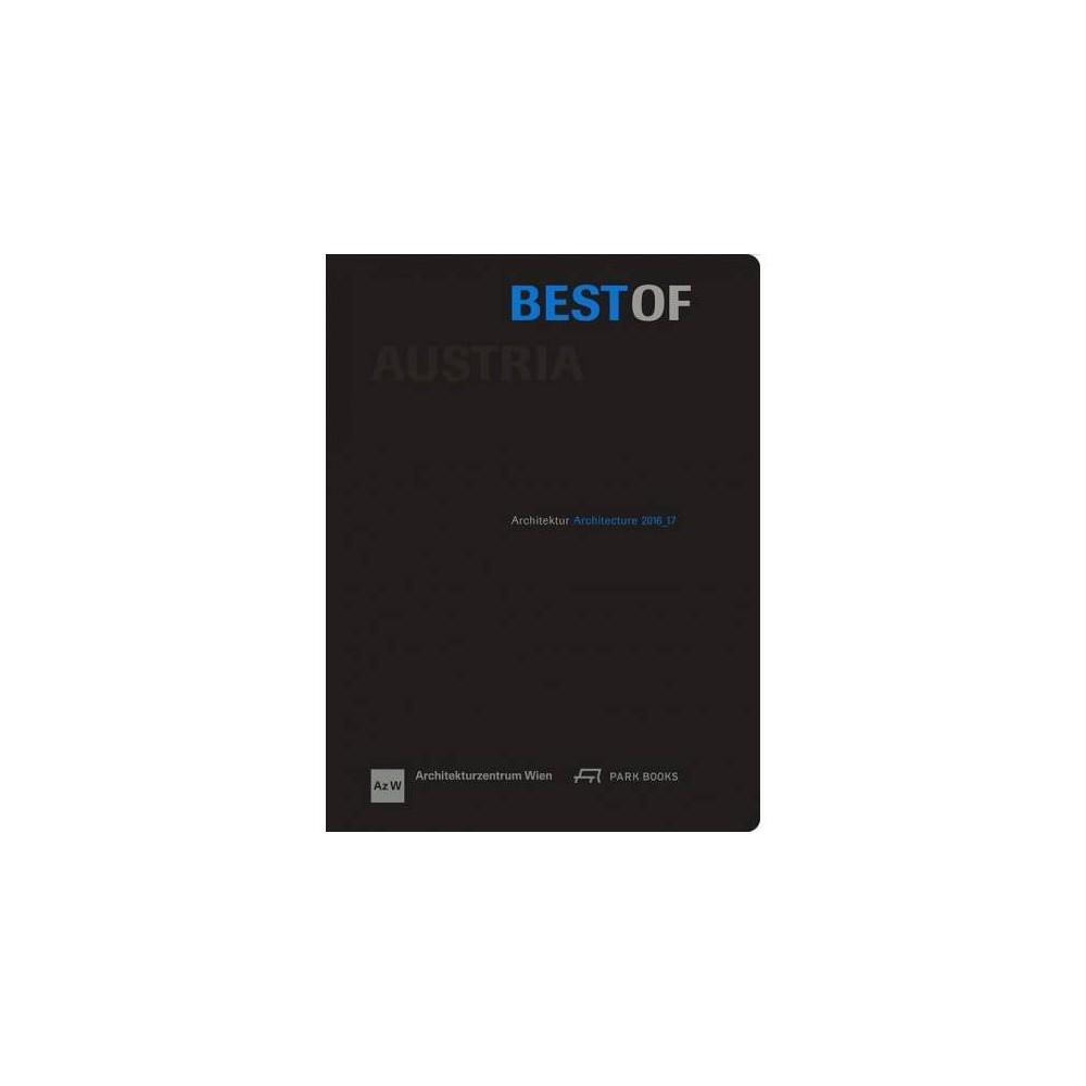 Best of Austria : Arcgutejtyr / Architecture 2016-17 - Bilingual (Hardcover)