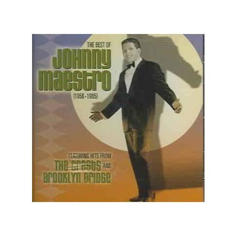 Johnny  JohnnyMaestro Maestro - Best Of Johnny Maestro: 1958-1985best Of Johnny Maestro: 1958-1985 (CD) - image 1 of 1