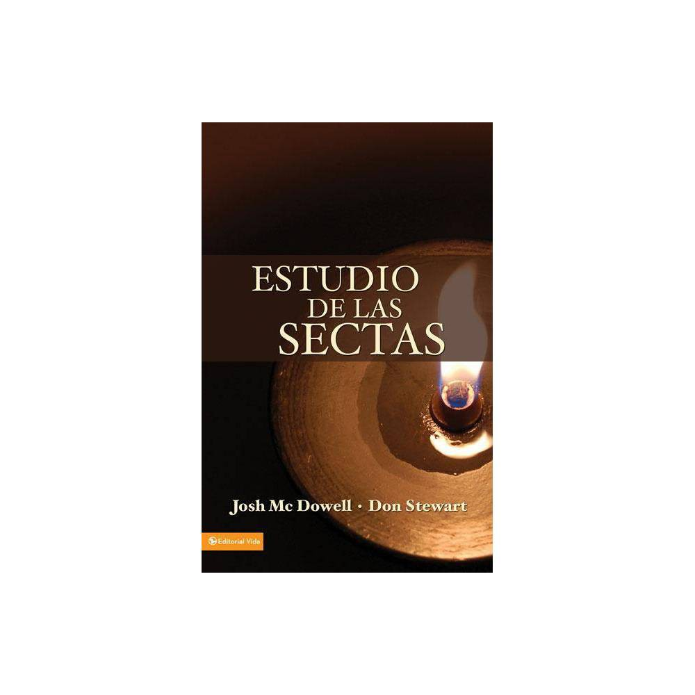 Estudio De Las Sectas By Josh Mcdowell Don Stewart Paperback