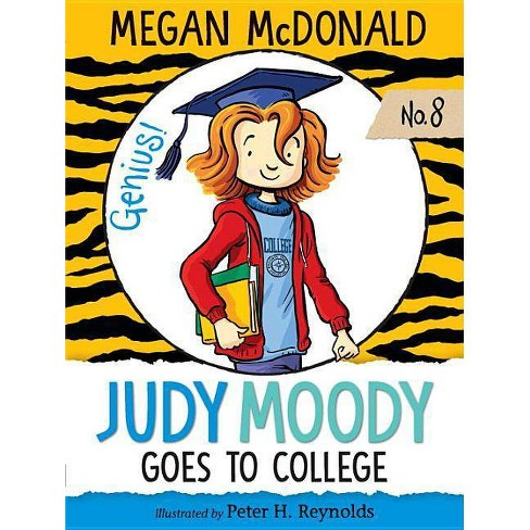 Judy Moody Goes to College (Judy Moody Series #8) by Megan McDonald (Paperback) - image 1 of 1