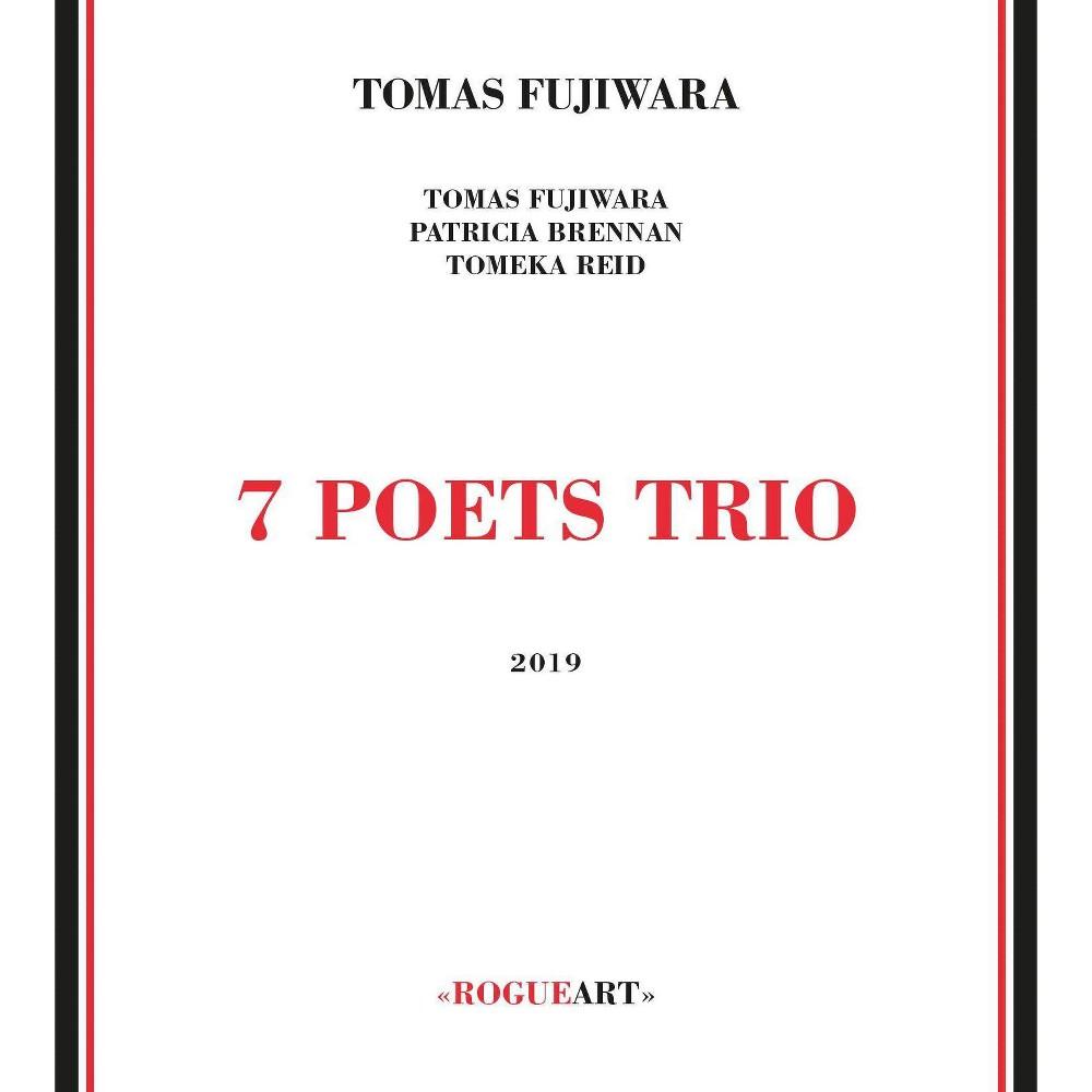 Fijuwara tomas - 7 poets trio (CD)