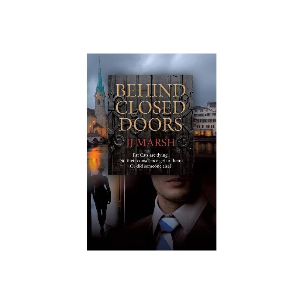 Behind Closed Doors Beatrice Stubbs By Jj Marsh Paperback