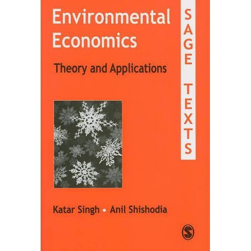 Environmental Economics - (Sage Texts) by  Katar Singh & Anil Shishodia (Paperback) - image 1 of 1
