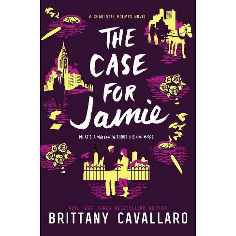 Case for Jamie 03/06/2018 - by Brittany Cavallaro (Hardcover) - image 1 of 1