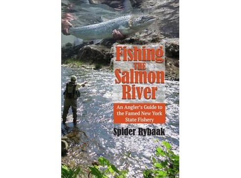 Fishing the Salmon River -  by Spider Rybaak (Paperback) - image 1 of 1