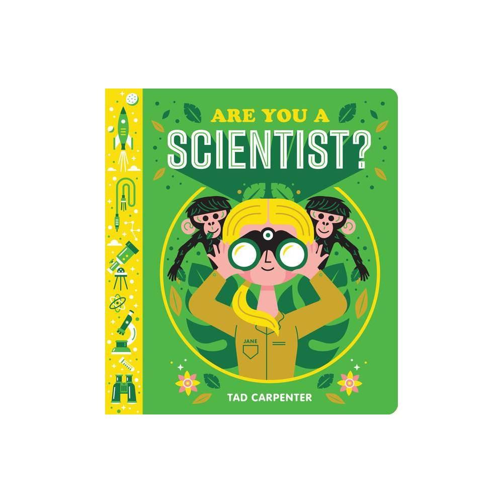 Are You A Scientist Board Book