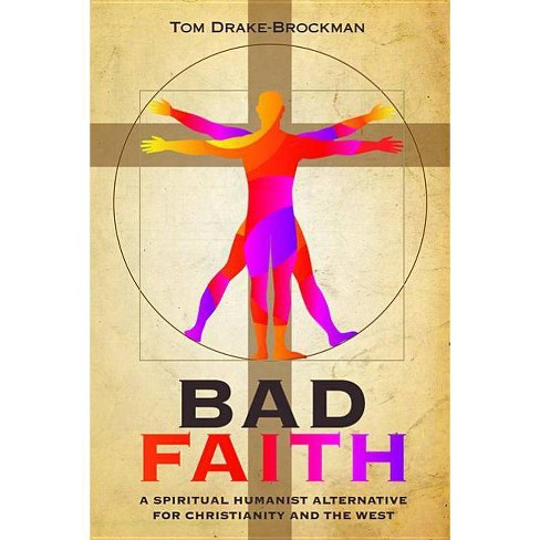 Bad Faith - by  Tom Drake-Brockman (Paperback) - image 1 of 1