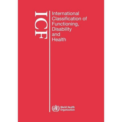 International Classification of Functioning, Disability and Health (Icf) - (Paperback) - image 1 of 1
