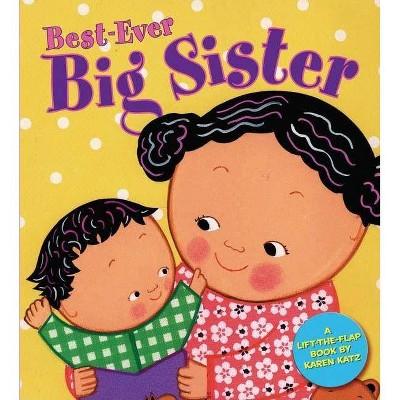 Best-ever Big Sister (Board)by Karen Katz