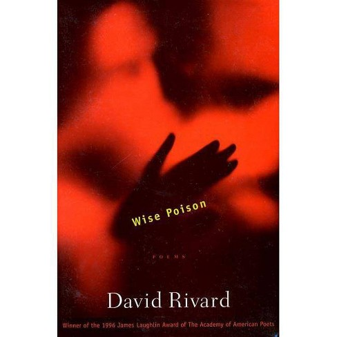 Wise Poison - by  David Rivard (Paperback) - image 1 of 1