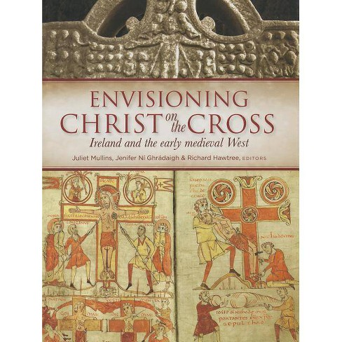 Envisioning Christ on the Cross - (Hardcover) - image 1 of 1