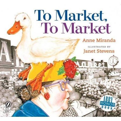 To Market, to Market - by  Anne Miranda (Paperback) - image 1 of 1