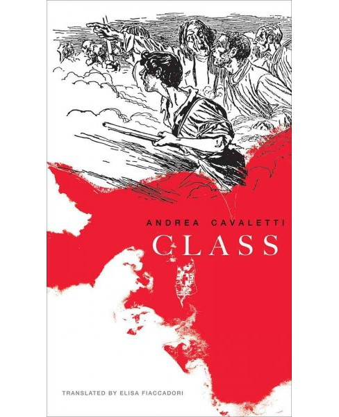 Class -  (Italian List) by Andrea Cavaletti (Hardcover) - image 1 of 1